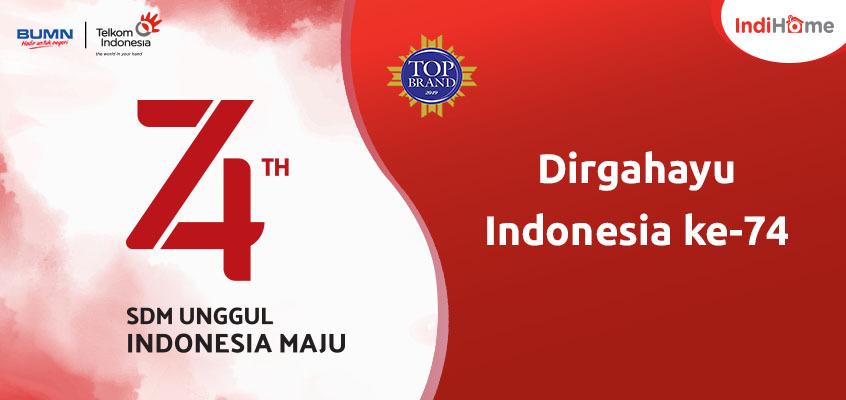 IndiHome semarak kemerdekaan 74th Indonesia