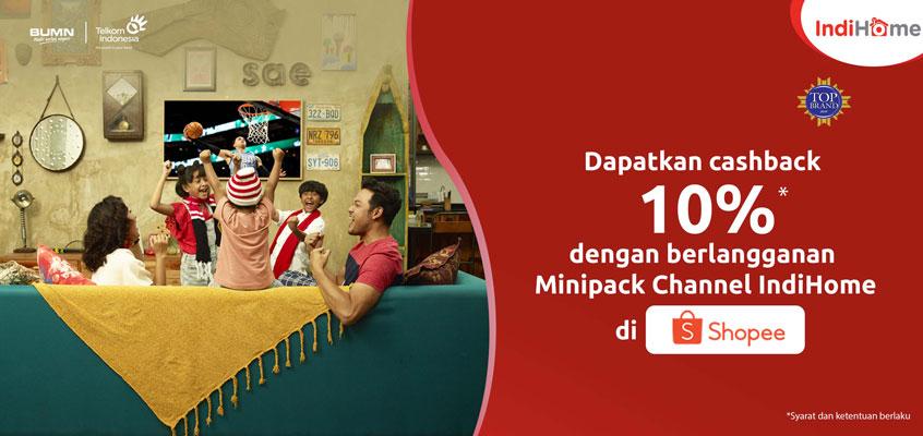 Promo Langganan minipack IndiHome di Shopee cashback 10%